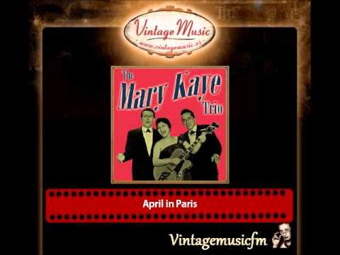 The Mary Kaye Trio – April in Paris