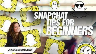 Snapchat tips for beginners