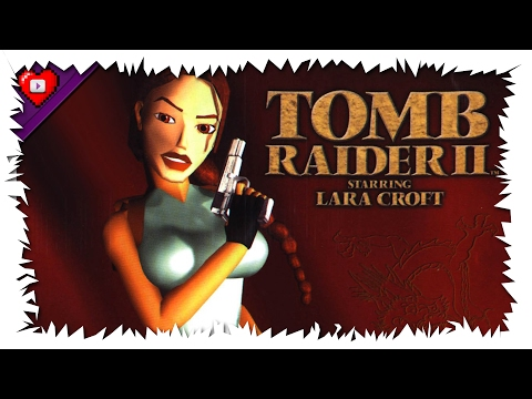Tomb Raider 2 (PC - Steam) | Casual Playthrough Part 3 | Level 6 - Level 9 (Stream Archive)