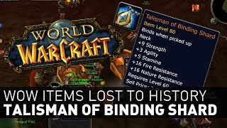 Talisman of Binding Shard - Wow Items Lost to History