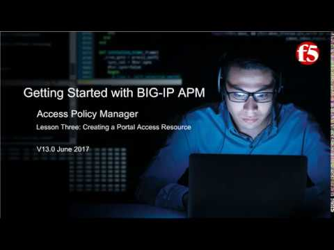 F5 BIG IP APM | Getting Started with BIG IP Access Policy Manager APM (Lesson 3)