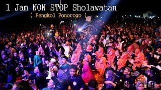 1 Jam FULL Non Stop BerSHOLAWAT MafiaSholawat Pengkol