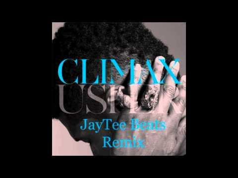 Climax (JayTee Beats Remix) -  Usher