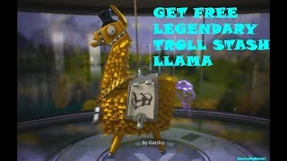 How To Get Legendary Troll Stash LLAMA FOR FREE !!! Fortnite Save The World