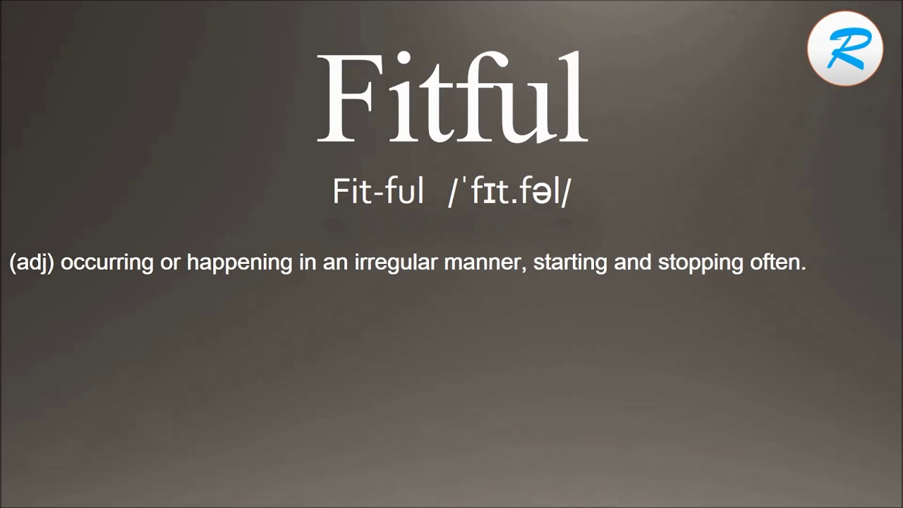 Superior How To Pronounce Fitful ; Fitful Pronunciation ; Fitful Meaning ; Fitful  Definition