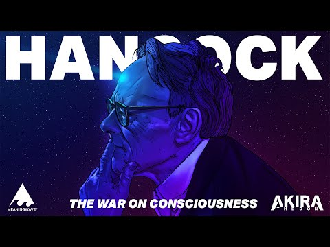 Graham Hancock & Akira The Don - THE WAR ON CONSCIOUSNESS   Full Album   Meaningwave