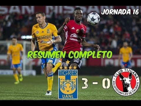 Download Tigres vs Tijuana 3 - 0 RESUMEN Completo Jornada 16 Liga MX HD