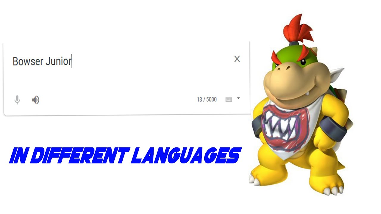 Download Bowser Junior In Different Languages