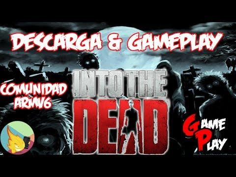 Descargar y Gameplay Into The Dead | Comunidad ARMV6