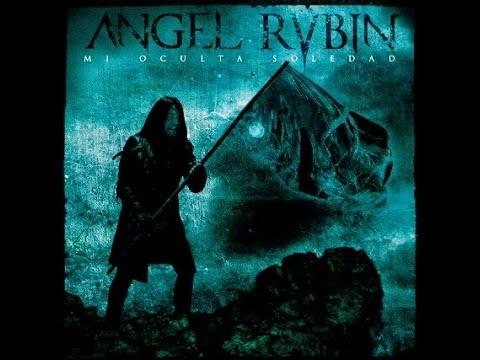Ángel Rubin - Mi oculta Soledad 2013 (Full Album)Disco Completo Heavy Metal Power Rock, Ex ADGAR