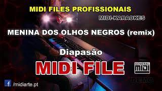 ♬ Midi file - MENINA DOS OLHOS NEGROS (remix) - Diapasão