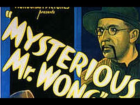 Mysterious Mr. Wong (1934) - Full Movie