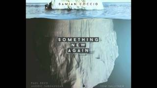 Something New Again - Damian Coccio (Lo Fi Full Album)