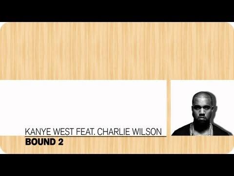 Kanye West feat. Charlie Wilson – Bound 2 (Lyrics)