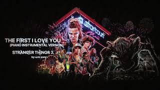 The First I Love You - (Piano Instrumental) - Stranger Things 3 - by Sam Yung