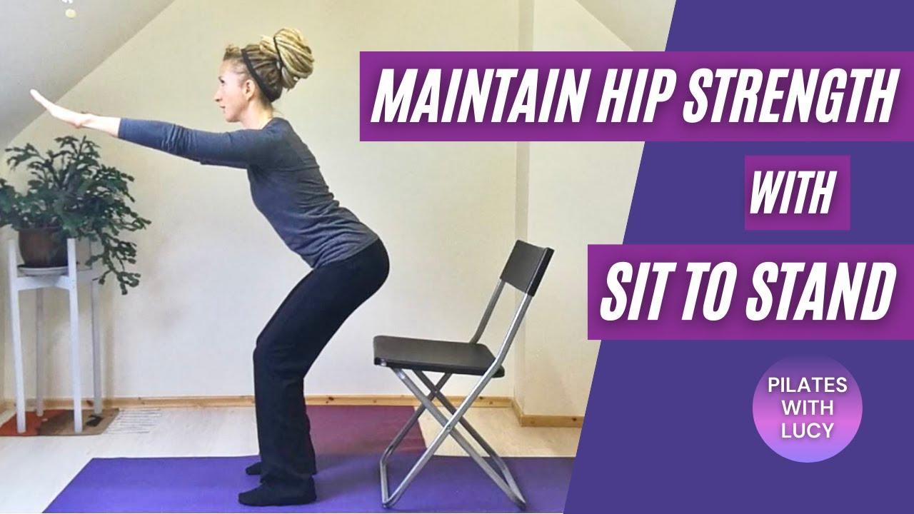 Sit to Stand exercise for hip strength and rehabilitation