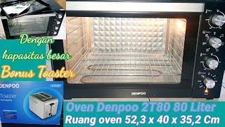 Review & Unboxing Oven Listrik Denpoo 80 Liter 2T80