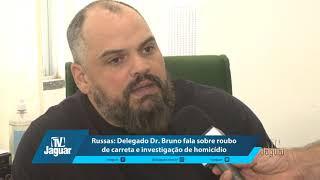 Russas: Delegado Dr Bruno esclarece sobre roubo de carreta e investigação de homicídio.