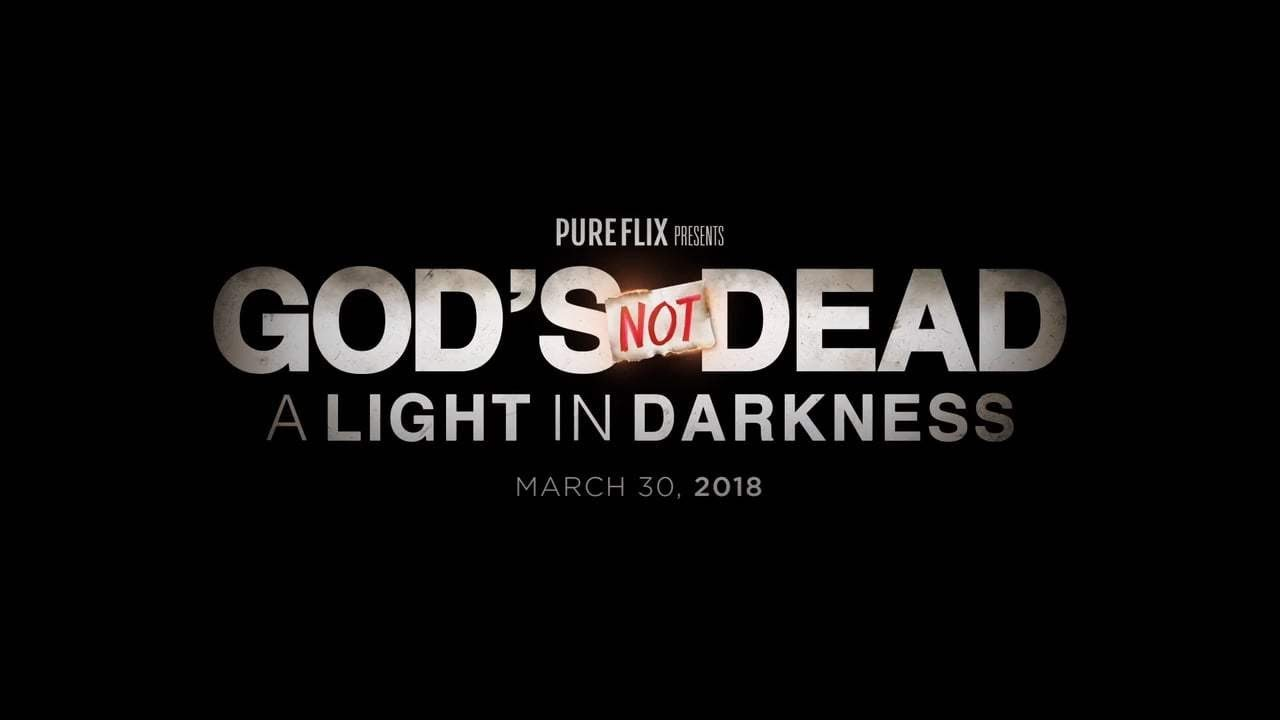 Official Trailer from God's Not Dead A Light in Darkness 2018
