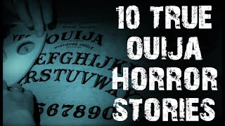 10 TRUE Disturbing & Horrifying Paranormal Ouija Board Stories | (Scary Stories)