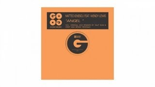 Matteo Ionescu feat. Wendy Lewis - Angel (Ralf GUM & CrisP Vocal Mix) - GOGO 011