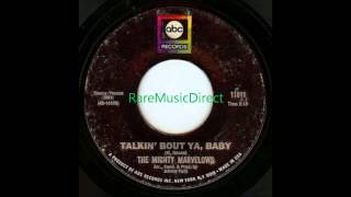 Mighty Marvellos - Talkin Bout My Baby