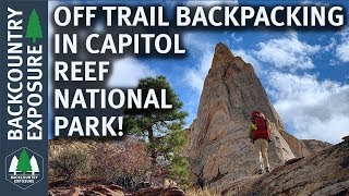 The Beehive Traverse - Off Trail Backpacking In Capitol Reef NP