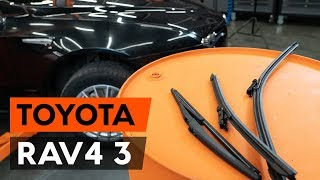 How to replace wipers blades / window wipers TOYOTA RAV 4 3 (XA30) [TUTORIAL AUTODOC]