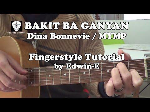 Bakit Ba Ganyan By Dina Bonnevie Mymp Fingerstyle Guitar