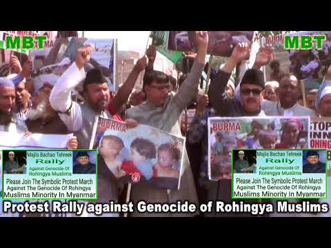 MBT Protest against genocide of Rohingya Muslims by Burma