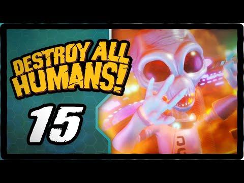 crash-landing---destroy-all-humans!-remake---episode-15