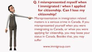 I misrepresented myself when I immigrated  when I applied for citizenship. Can I lose my citizenship thumbnail