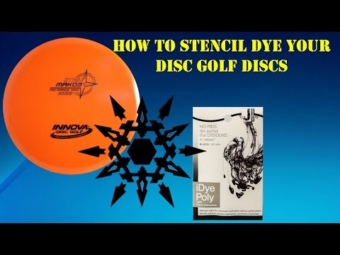 How To Stencil Dye Disc Golf Disc