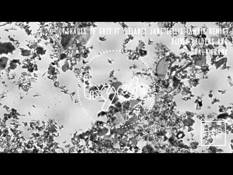 Oliver Heldens & Shaun Frank - Shades of Grey (feat. Delaney Jane) (Ellis Lawrie Remix)