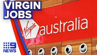 Coronavirus: Virgin Australia to cut 400 Queensland jobs | 9 News Australia