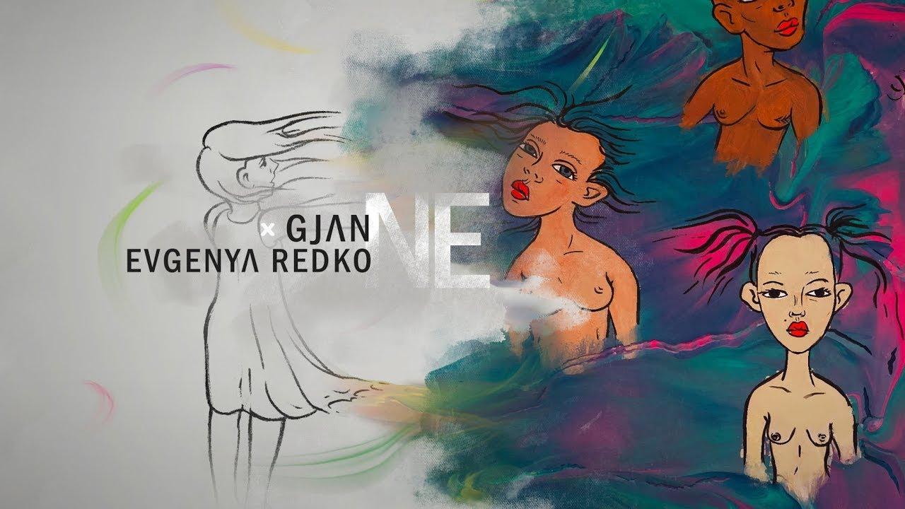 Download GJan x Evgenya Redko - Ne | Lyrics