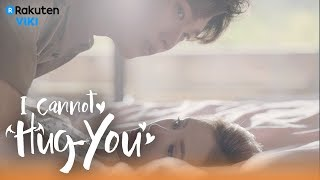 Video I Cannot Hug You - EP18 | Playful Bed Fall [Eng Sub] download MP3, 3GP, MP4, WEBM, AVI, FLV Maret 2018