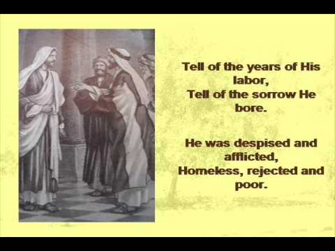Tell Me the Story of Jesus (with lyrics)