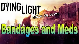 Dying Light : How to Find Syringe / Painkillers : Find Bandages and Meds for Toygar