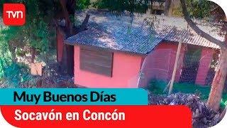 Preocupación en vecinos de Concón por posible derrumbe | Muy buenos días
