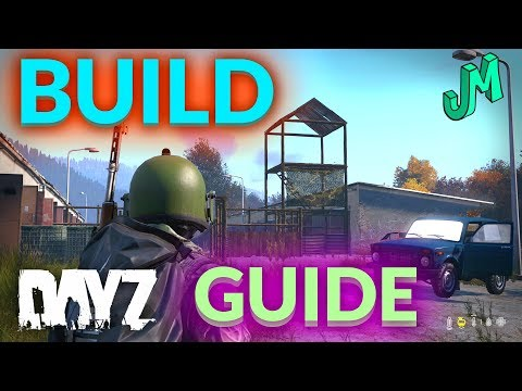 Building Guide 🎒 DayZ PS4 XBOX PC