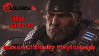 UntitledGears 5 PC Gameplay Walkthrough Insane Difficulty - Act 2 Chapter 3-4ish [1080p HD 60FPS PC]