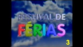 (Intervalo) Festival de Férias - Globo/MG 12/07/2000 3/5