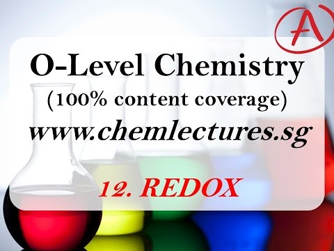 (12th of 19 Chapters) Redox - GCE O Level Chemistry Lecture