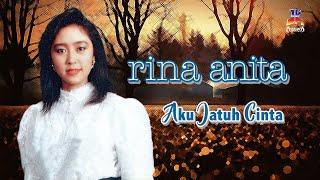 Rina Anita - Aku Jatuh Cinta (Official Lyric Video)