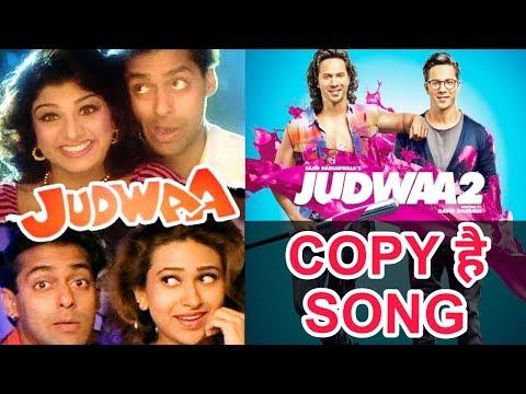 Judwaa 2 के Song हे Copy Judwaa 2 के ये Song होंगे Copy Varun Dhawan | Jacqueline and Taapsee