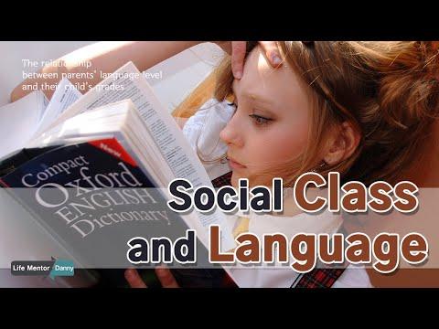 Social Class and Language | School performance | Social Achievement