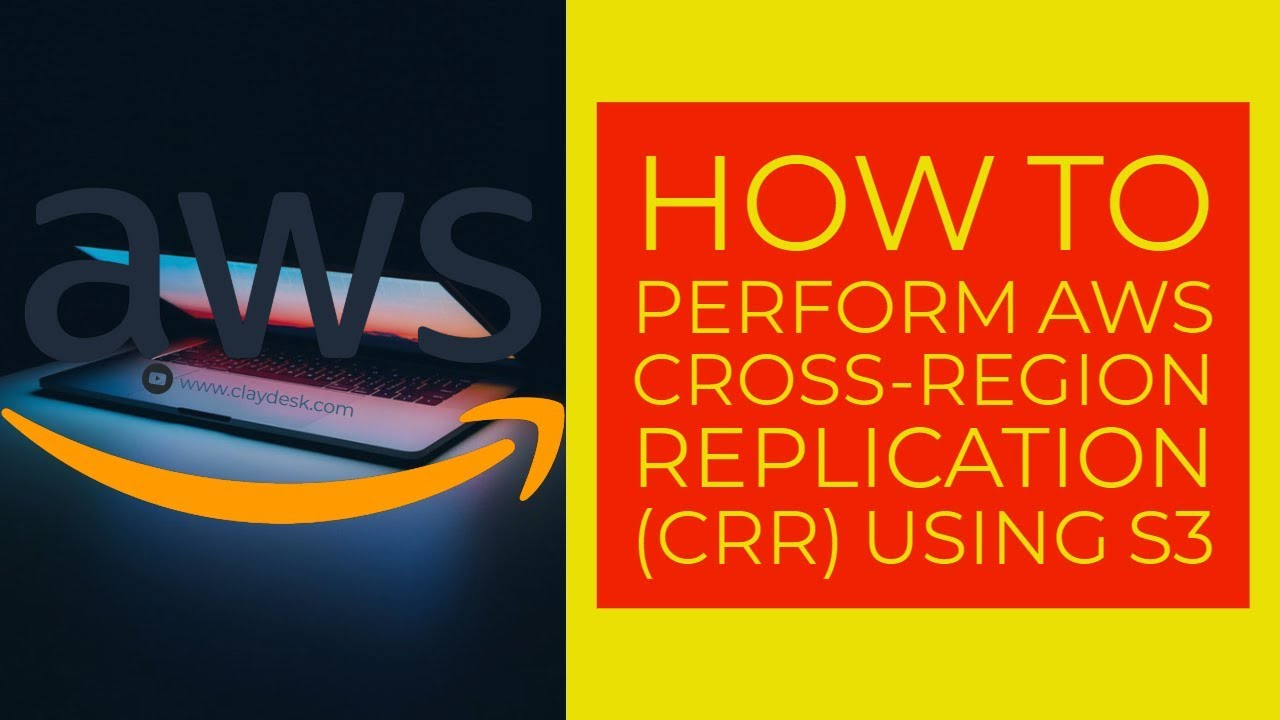 How To Perform AWS Cross-Region Replication (CRR) Using S3