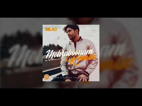 Milad - Mehraboonam Remix OFFICIAL TRACK