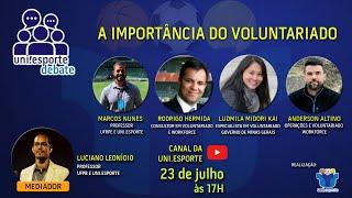 Uni.esporte Debate - A Importância do Voluntariado